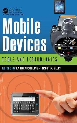 Mobile Devices: Tools and Technologies (Hardback)