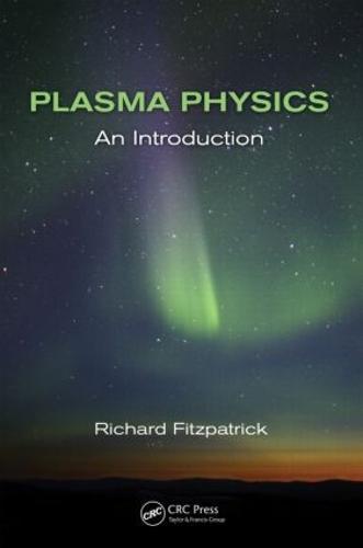 Plasma Physics: An Introduction (Hardback)