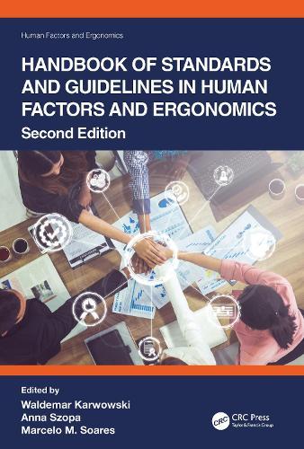 Handbook of Standards and Guidelines in Human Factors and Ergonomics - Human Factors and Ergonomics (Hardback)