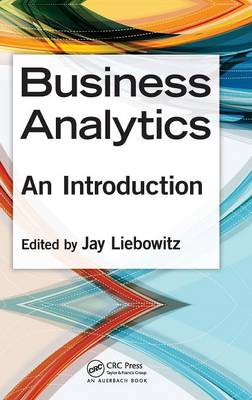 Business Analytics: An Introduction (Hardback)