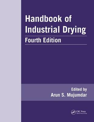Handbook of Industrial Drying - Advances in Drying Science and Technology (Hardback)