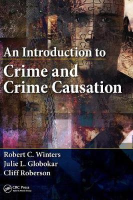An Introduction to Crime and Crime Causation (Hardback)
