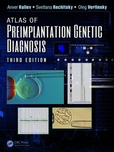 Atlas of Preimplantation Genetic Diagnosis, Third Edition - Encyclopedia of Visual Medicine Series (Hardback)