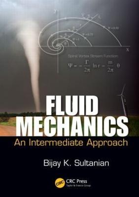 Fluid Mechanics: An Intermediate Approach (Hardback)