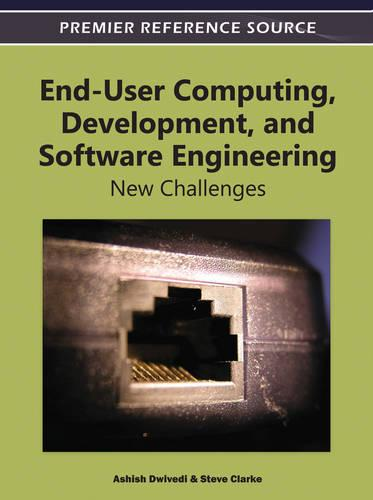 End-User Computing, Development, and Software Engineering: New Challenges (Hardback)