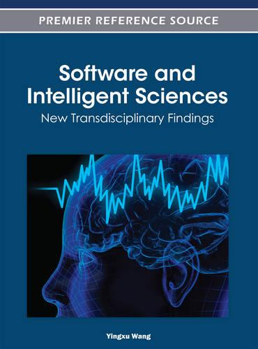 Software and Intelligent Sciences: New Transdisciplinary Findings (Hardback)