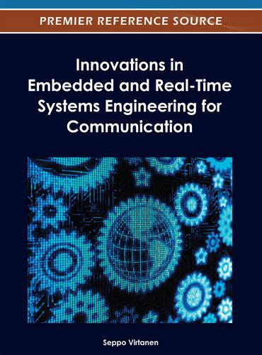 Innovations in Embedded and Real-Time Systems Engineering for Communication (Hardback)