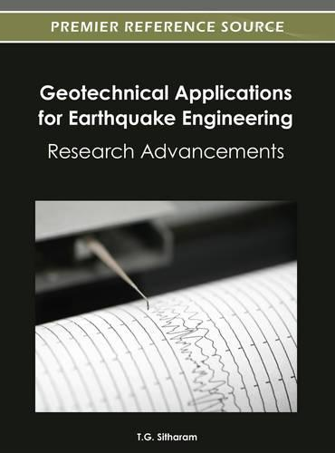 Geotechnical Applications for Earthquake Engineering: Research Advancements (Hardback)