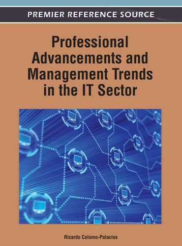 Professional Advancements and Management Trends in the IT Sector (Hardback)