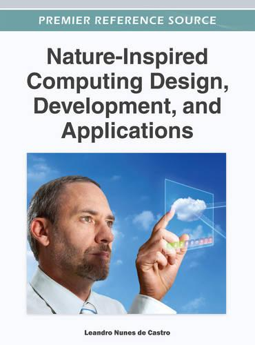 Nature-Inspired Computing Design, Development, and Applications (Hardback)