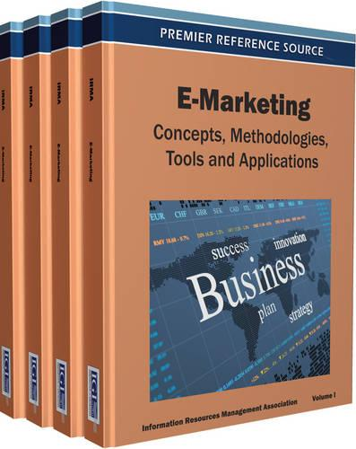 E-Marketing: Concepts, Methodologies, Tools, and Applications (Hardback)