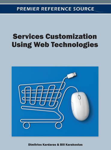 Services Customization Using Web Technologies (Hardback)