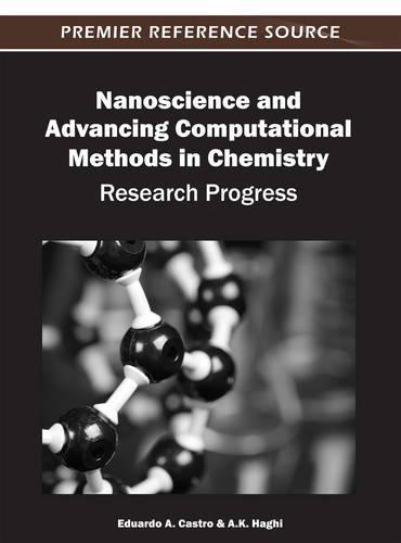 Nanoscience and Advancing Computational Methods in Chemistry: Research Progress (Hardback)