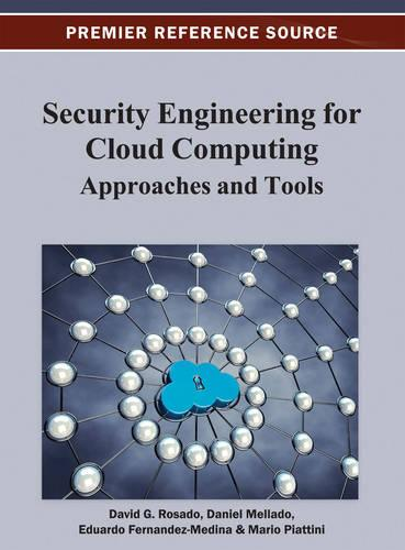Security Engineering for Cloud Computing: Approaches and Tools (Hardback)