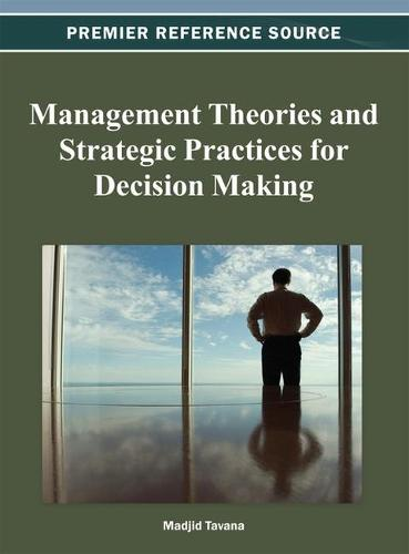 Management Theories and Strategic Practices for Decision Making (Hardback)