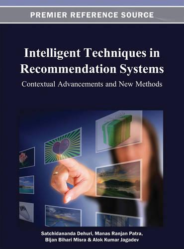 Intelligent Techniques in Recommendation Systems: Contextual Advancements and New Methods (Hardback)