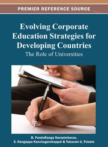 Evolving Corporate Education Strategies for Developing Countries: The Role of Universities (Hardback)