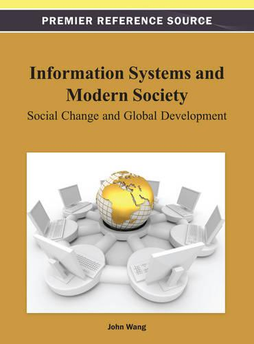 Information Systems and Modern Society: Social Change and Global Development (Hardback)