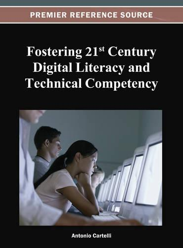 Fostering 21st Century Digital Literacy and Technical Competency (Hardback)