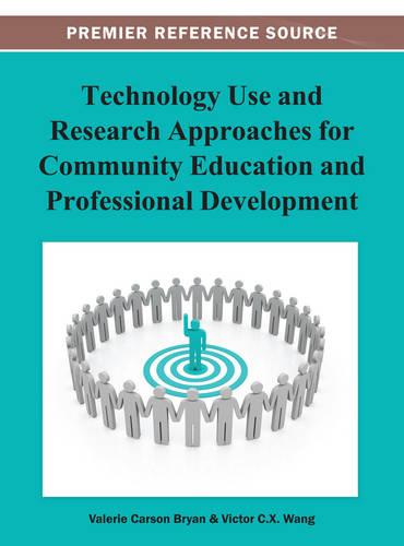 Technology Use and Research Approaches for Community Education and Professional Development (Hardback)
