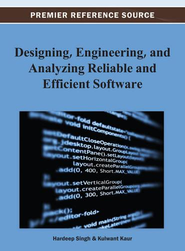 Designing, Engineering, and Analyzing Reliable and Efficient Software (Hardback)