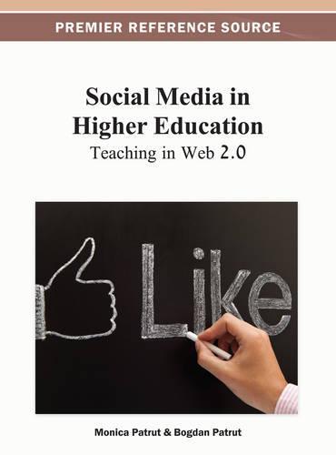 Social Media in Higher Education: Teaching in Web 2.0 (Hardback)