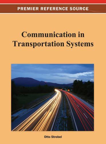 Communication in Transportation Systems (Hardback)
