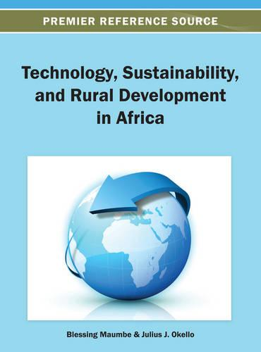 Technology, Sustainability, and Rural Development in Africa (Hardback)