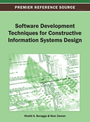 Software Development Techniques for Constructive Information Systems Design (Hardback)
