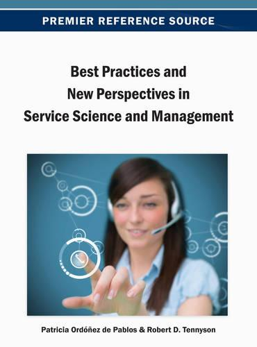 Best Practices and New Perspectives in Service Science and Management (Hardback)