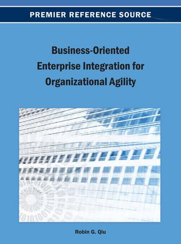 Business-Oriented Enterprise Integration for Organizational Agility (Hardback)