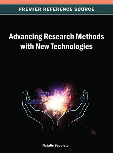 Advancing Research Methods with New Technologies (Hardback)