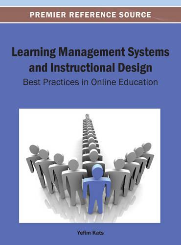 Learning Management Systems and Instructional Design: Metrics, Standards, and Applications (Hardback)