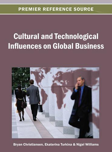 Cultural and Technological Influences on Global Business (Hardback)