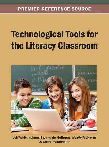 Technological Tools for the Literacy Classroom (Hardback)