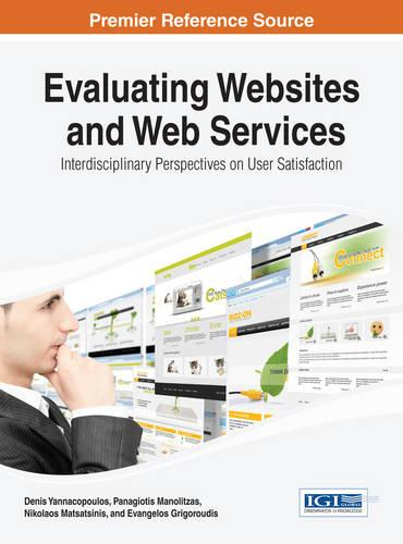 Evaluating Websites and Web Services - Advances in Web Technologies and Engineering (Hardback)