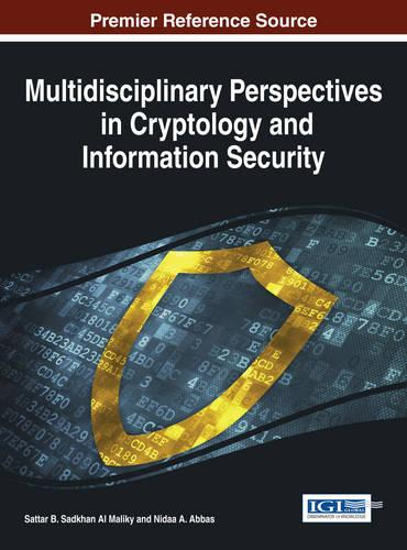 Multidisciplinary Perspectives in Cryptology and Information Security (Hardback)