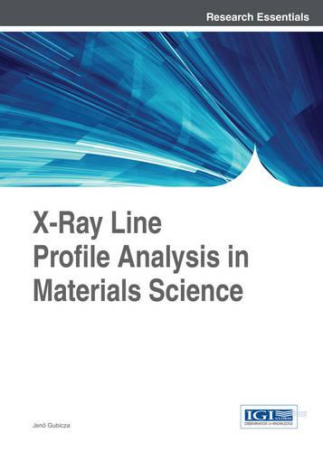 X-Ray Line Profile Analysis in Materials Science (Hardback)