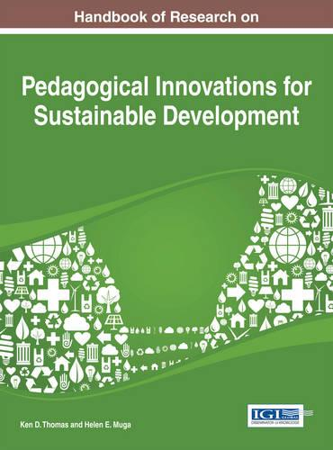 Handbook of Research on Pedagogical Innovations for Sustainable Development (Hardback)