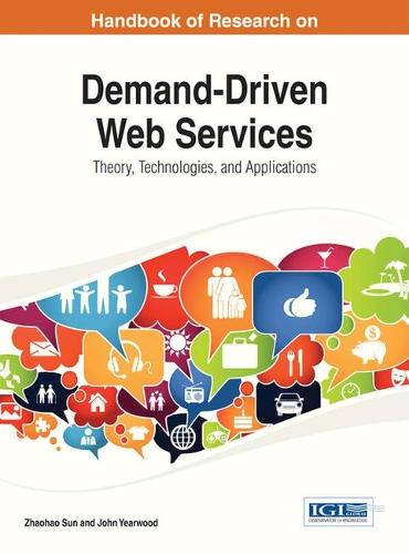 Demand-Driven Web Services: Theory, Technologies, and Applications (Hardback)