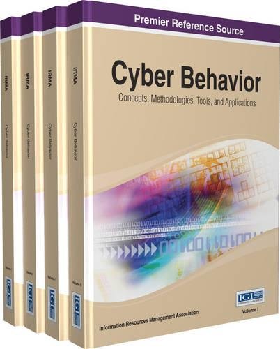 Cyber Behavior: Concepts, Methodologies, Tools, and Applications (Hardback)