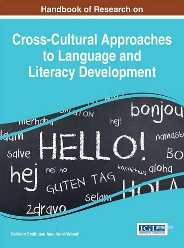 Handbook of Research on Cross-Cultural Approaches to Language and Literacy Development - Advances in Linguistics and Communication Studies (Hardback)