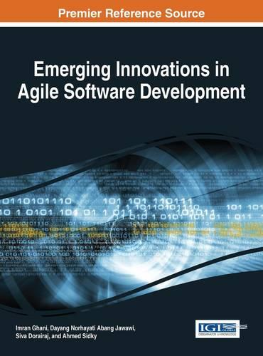 Emerging Innovations in Agile Software Development - Advances in Systems Analysis, Software Engineering, and High Performance Computing (Hardback)
