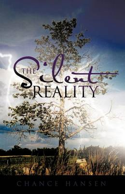 The Silent Reality (Paperback)