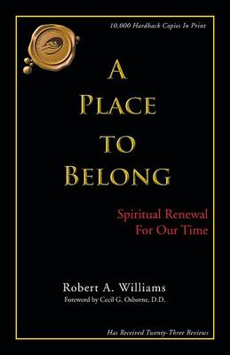 A Place to Belong: Spiritual Renewal for Our Time (Paperback)