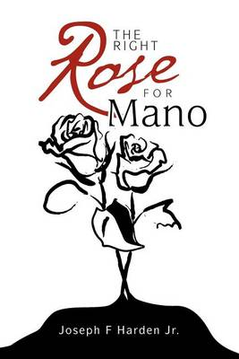 The Right Rose for Mano (Paperback)