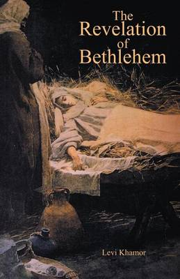The Revelation of Bethlehem (Paperback)