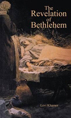 The Revelation of Bethlehem (Hardback)