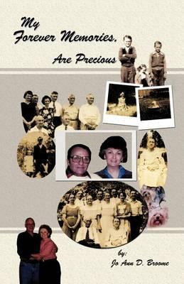 My Forever Memories, Are Precious (Paperback)