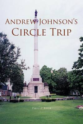 Andrew Johnson's Circle Trip (Paperback)